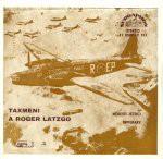Nebeští jezdci Taxmeni-Roger Latzgo